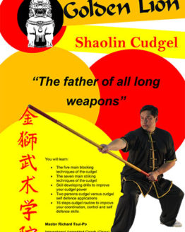 The Shaolin Cudgel For Martial Arts